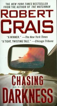 image of Chasing Darkness: An Elvis Cole Novel