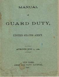 Manual of Guard Duty, United States Army, approved June 14, 1902 by U.S. War Department - Paperback - 1903 - from Ground Zero Books, Ltd. (SKU: 11121)
