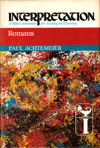 Romans (Interpretation: A Bible Commentary for Teaching & Preaching)