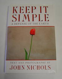 image of Keep It Simple: A Defense of the Earth