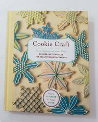 Cookie Craft by Valerie Peterson & Janice Fryer - Hardcover - 2007 - from BooksbyDave and Biblio.com