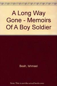 image of A Long Way Gone - Memoirs Of A Boy Soldier