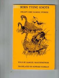 Born Tying Knots: Swampy Cree Naming Stories