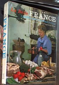 La Belle France: A Gourmet's Guide to the French Provinces