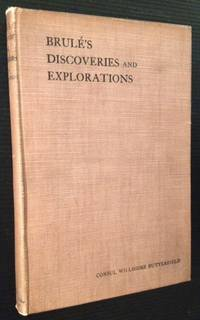 Brule's Discoveries and Explorations