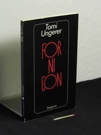 Fornicon - aus der Reihe: detebe Diogenes Taschenbuch - Band: 20017 by  Tomi - Ungerer - Paperback - 7. Auflage - 1991 - from Erlbachbuch Antiquariat Matthias Herbig (SKU: 74742)