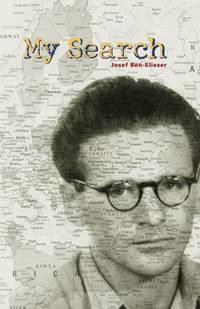 9780874869323 - My Search by Josef Ben-Eliezer