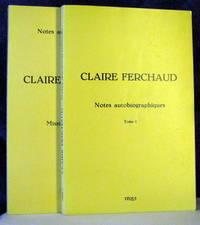 Claire Ferchaud. Notes Autobiographiques