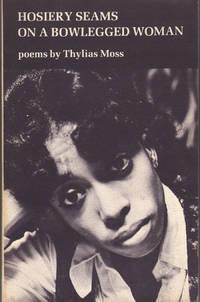 image of Hosiery Seams on a Bowlegged Woman: Poems