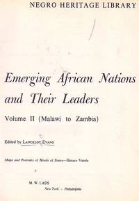 image of The Negro Heritage Library; Emerging African Nations And Their Leaders Vol  1; Burundi to Liberia Vol 2; Malawi to Zambia