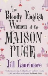 THE BLOODY ENGLISH WOMEN OF THE MAISON PUCE