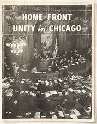 image of Home Front Unity in Chicago. [Interior title: City of Chicago Home Front Unity: proceedings of the Chicago Conference on Home Front Unity, May, June, 1945