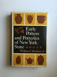 Early Potters and Potteries of New York State