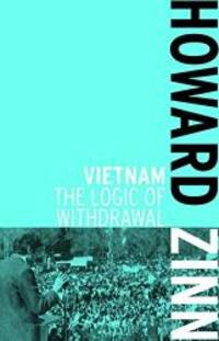image of Vietnam: The Logic of Withdrawal