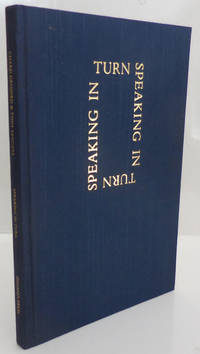 Speaking In Turn (Inscribed by Tony Sanders); A Collaboration
