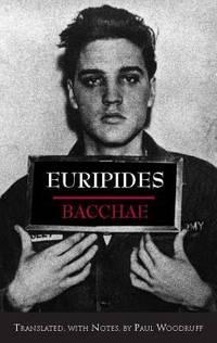 Bacchae : In a New Translation by Nicholas Rudal