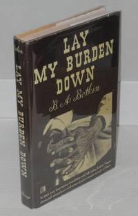 Lay my burden down; a folk history of slavery
