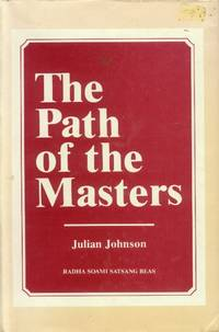 image of The Path of the Masters: The Science of Surat Shabd Yoga; The Yoga of the Audible Life Stream