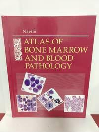 Atlas of Bone Marrow and Blood Pathology