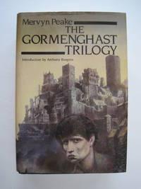 The Gormenghast Trilogy : Titus Groan ... Gormenghast ... Titus Alone