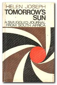 Tomorrow's Sun  A smuggled journal from South Africa