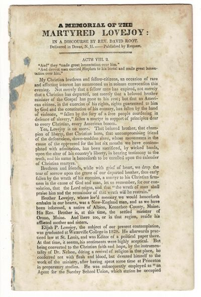 , 1837. First edition, 8vo, pp. -16; wrappers wanting; lightly foxed. Elijah P. Lovejoy (1802-1837) ...