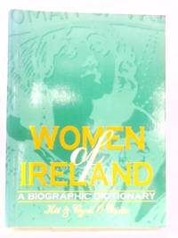 Women of Ireland: A Biographic Dictionary