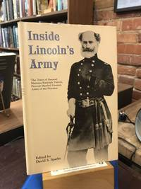 Inside Lincoln's Army: The Diary of Marsena Rudolph Patrick, Provost Marshal General, Army of the Potomac
