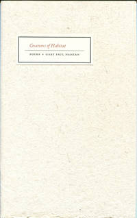CREATURES OF HABITAT:  Poems of creatures, seeds, and their places with new translations of...
