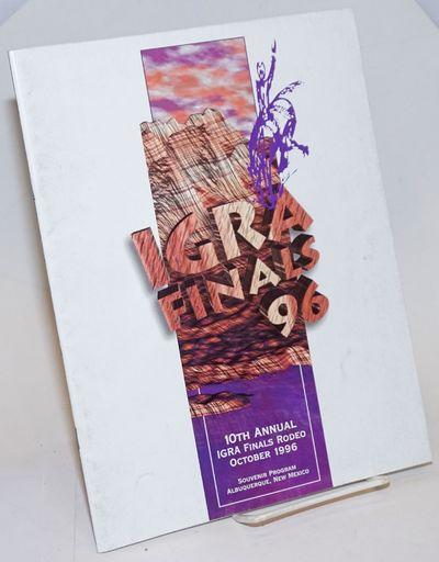 Albuquerque: International Gay Rodeao Association, 1996. Magazine. 32p., 8.5x11 inches, event schedu...