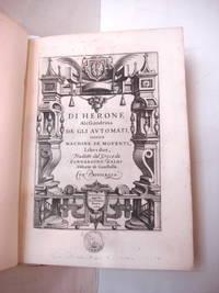 DE GLI AUTOMATI; Overo Machine se Moventi Libri Due. Tradotti dal Greco da Bernardino Baldi