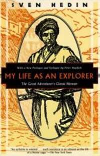 My Life as an Explorer: The Great Adventurers Classic Memoir (Kodansha Globe)