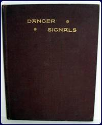DANGER SIGNALS. SECRET SOCIETIES ILLUMINATED. Witnesses to their influence in The Home, the...