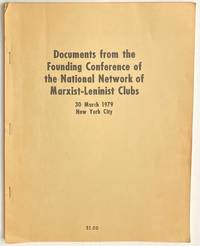 image of Documents from the founding conference of the National Network of Marxist-Leninist Clubs. 30 March 1979, New York City
