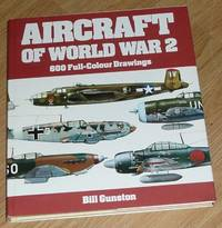 Aircraft of World War II by Gunston, Bill