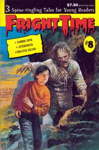 Fright Time #8: Zombie Zone; Aftershock; This Evil Island