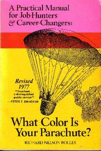 What Color is Your Parachute?  A Practical Manual for Job-Hunters  & Career-Changers