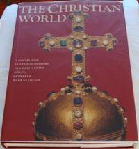 image of The Christian World : A Social and Cultural History of Christianity