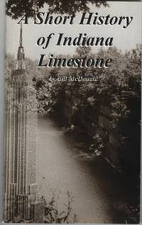 image of A Short History of Indiana Limestone