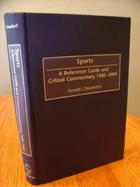 image of Sports A Reference Guide and Critical Commentary, 1980-1999 (American Popular Culture)