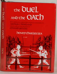 THE DUEL AND THE OATH by  Henry Charles Lea - First Edition, thus - 1974 - from Gravelly Run Antiquarians and Biblio.com