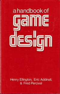 A HANDBOOK OF GAME DESIGN