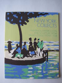 New York Collects : Paintings, Watercolors and Sculpture from Private Collections 1968
