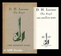 D. H. Lawrence; (Two Essays)
