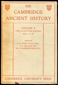 The Cambridge Ancient History: Volume X--The Augustan Empire (44 B.C.-A.D. 70)