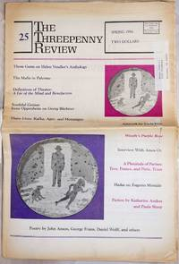 image of The Threepenny Review: #25, Spring 1986: Thom Gunn on Helen Vendler's Anthology