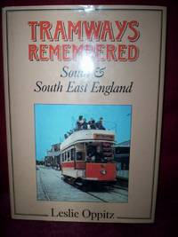 Tramways Remembered : South & South East England
