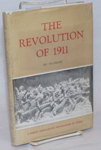 The Revolution of 1911. A Great Democratic Revolution of China