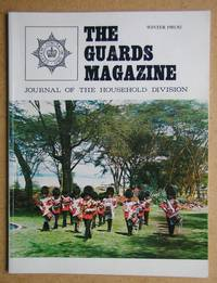 The Guards Magazine. Journal of The Household Division. Winter 1981/82.