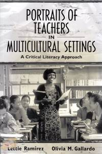 Portraits of Teachers in Multicultural Settings: A Critical Literacy Approach